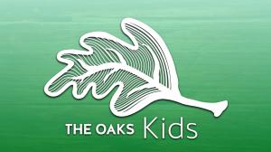 the oaks kids